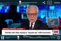 "Fite me irl: CCC Related  LNENun With Ebola  Leaving Dalas Hotptal  DEVELOPING STORY  Florida man dies trying to ""square-up"" with hurricane  CNN  .01.56  00.27 Fite me irl"