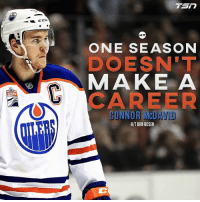 Though he crushed it last season, he knows there's way more to accomplish ahead. Atta boy McJesus 🏒 @hockey_militia 🏒: CCM  ONE SEASON  DOESN'T  MAKE A  CAREER  CONNOR McDAVID  H/T DAN ROSEN Though he crushed it last season, he knows there's way more to accomplish ahead. Atta boy McJesus 🏒 @hockey_militia 🏒