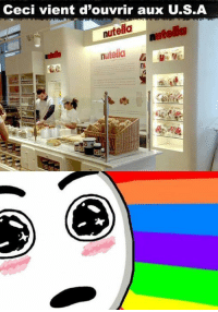 Memes, Nutella, and 🤖: Ceci vient d'ouvrir aux US.A  nutella  nutella