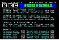 Irish, Memes, and Scottish: CEE FAX 1  339  Mon 15 Oct 16:48 39  FOOTBALL  GUIDE TO FOOTBALL PAGES  LATEST NEWS  Stories reports 303-315  Latest in brief 323 Gossip column 338  LATEST SCORES (on match days only)  In-vision updates 336  vidi printer 337  Goals & Scorers on match days 316-322  CURRENT FIXTURES/RESULTS  Sat 330  Sun & Mon 331  Tue 332 Wed 333  Thur 8 Fri 334 European 335  Local 399  TABLES  Premiership  324  Scottish leagues 327  Championship 325 Non-League Welsh 328  League One 325  N Ire Irish Women  328  League Two 326  Champions League 329  Conference 326  Other n  398 RT if you used to check the scores like this...