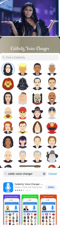 Friends, Funny, and Memes: Celebrity Voice Changer  Q Find a Celebrity  0   Q celeb voice changer  Cancel  Celebrity Voice Changer  Emojis -Prank Call Calling App  OPEN  Become Anyone You Want!  Make Funny Calls and Videos!  Disguise Your Voice!  5:29 PM  3Search LTE 12:22 PM  3 SearchDD LTE 12-22 PM  Celebrity Voice Changer Lite  Celebrity Voice Changer Lite  Celebrity Voice Changer Lite  Pay  Share  Play  Share  Pay  Share  Request  Request  Voice  Request RT @Emma_F90: Me after pranking my friends with Celeb Voice Changer 😂 https://t.co/gcxuUy2FC4