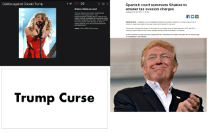 "Shakira afflicted by the Trump Curse: Celebs against Donald Trump  f21/36  Spanish court summons Shakira to  answer tax evasion charges  Shakira: Hateful and racist  Updated: Feb 26, 2019 5:42 AM  No one living in this century should stand  behind so much ignorance,"" said  singer/songwriter Shakira about Trump on her  Twitter account. Regarding his comments about  Mexican immigrants, she said, ""This is a hateful  and racist speech that attempts to divide a  country that for years has promoted diversity  and democracy!""  MADRID (AP)  A Spanish court investigating Shakira for possibly evading 14.5 million euros ($16.4  million) in taxes has called on the pop music star to testify in mid-June  Prosecutors charged the singer in December for not paying taxes in Spain between 2012 and 2014  when she lived mostly in the country despite having an official residence in Panama.  In their indictment, prosecutors also allege that the Colombian-born singer concealed her income through  CREDIT: Ethan Miller/Getty Images  14 companies in tax heavens.  Trump Curse Shakira afflicted by the Trump Curse"
