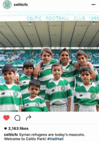 celticfc  CELTIC FOOTBALL CLUB 1888  a  2,163 likes  celticfc Syrian refugees are today's mascots.  Welcome to Celtic Park! Brilliant, the Syrian refugees invited to Celtic Park as mascots. More than just a club! 💚🍀