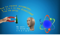 "<p>[<a href=""https://www.reddit.com/r/surrealmemes/comments/85jwon/a_new_announcement_from_portal_industries/"">Src</a>]</p>: cent nou dissalloweo  recent scromb  now  s now dssallo  e e n  o com the portal  No wait  it holds my  char g e <p>[<a href=""https://www.reddit.com/r/surrealmemes/comments/85jwon/a_new_announcement_from_portal_industries/"">Src</a>]</p>"