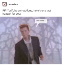 Fuck You, The Game, and Tumblr: cerastes  RIP YouTube annotations, here's one last  huzzah for you:  The Game