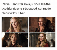 Fun Fact: Lena Headey played Gorgo in 300. Badass is in her blood 😎: Cersei Lannister always looks like the  two friends she introduced just made  plans without her Fun Fact: Lena Headey played Gorgo in 300. Badass is in her blood 😎