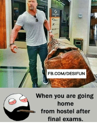 Be Like, Meme, and Memes: CESTAR  FB.COM/DESIFUN  When you are going  home  from hostel after  final exams. Twitter: BLB247 Snapchat : BELIKEBRO.COM belikebro sarcasm meme Follow @be.like.bro