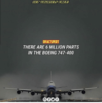 follow (@factspert) for more! aviation airplane airoplane boeing747: CFACTSPERT  THERE ARE 6 MILLION PARTS  IN THE BOEING 747-400 follow (@factspert) for more! aviation airplane airoplane boeing747