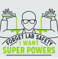 Memes, 🤖, and Super Power: CGET LAB SAFETY  I WANT  SUPER POWERS What super power would you want? 🤓 (Via @science_is_dope)