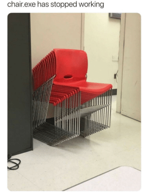 Memes, Chair, and Working: chair.exe has stopped working Brrrrring! via /r/memes https://ift.tt/2Nh0caY