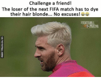 Tag friends who would do this with you 😜: Challenge a friend!  The loser of the next FIFA match has to dye  their hair blonde.., No excuses  FOOTBALL Tag friends who would do this with you 😜