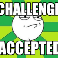 acception: CHALLENGE  ACCEPTED