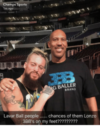 Memes, Snapchat, and Sports: Champs Sports..  1m ago  StubHub verlzon 1  TOYOTA  G BALLER  BRAND  Lavar Ball people  chances of them Lonzo  3BB's on my feet????????  3BB's on my feet????????? LaVar + @real1 as a tag team tonight on @wwe Raw? 🤔 Go to ChampsSports Snapchat NOW for MondayNightSneakerWatch