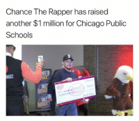 Chance the Rapper, Chicago, and Memes: Chance The Rapper has raised  another $1 million for Chicago Public  Schools  3  107.5  107  107 chancetherapper has raised over 1 million dollars for chicago public schools 🙏