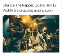 chancetherapper quavo lilyachty are all dropping a song soon 👀🔥: Chance The Rapper, Quavo, and Lil  Yachty are dropping a song soon chancetherapper quavo lilyachty are all dropping a song soon 👀🔥