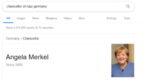 News, Shopping, and Videos: chancellor of nazi germany  All  Images  News  Shopping  Videos  More  Settings  Tools  About 5,070,000 results (0.74 seconds)  Germany Chancellor  Angela Merkel  Since 2005 I GODDAMN KNEW IT