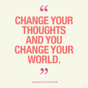 Norman: CHANGE YOUR  THOUGHTS  AND YOU  CHANGE YOUR  WORLD.  - Norman Vincent Peale  TLAG