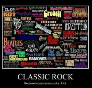Classic Rock – 2loud2oldmusic: Chap Tridk  ECREEDENCE IRON BUTTERFLY  MSSCLEARWATER  REVIVAL  it. blos huaaslalo ple  THE  ES  ETALLI  VELVETEEG PİNK FLOYD luta  UNDERGROUND RAMONESRIEML THE BAND  JEFFERSON AİRPLANE  ACK  Tea  CLASSIC ROCK  Because today's music sucks. A lot. Classic Rock – 2loud2oldmusic