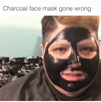 Charcoal face mask gone wrong funniest thing ive watched all day 😂😂