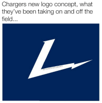 Chargers new logo concept, what  they've been taking on and off the  field.  NFIMEMES  NNIESTNF Chargers fans if y'all can't take a joke just unfollow me right now @funniestnflmemez