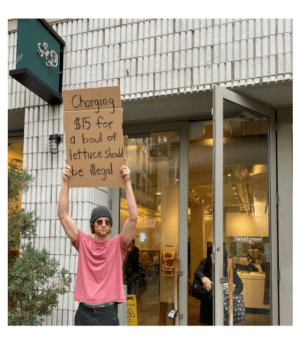 Public message, one man's revolt - hope this doesn't start a revolution though: Charging  $15 for  a boul of  lettuce should  sbe ilegal  sweetgreen  AUTION Public message, one man's revolt - hope this doesn't start a revolution though