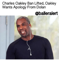 "Apparently, Espn, and Family: Charles Oakley Ban Lifted, Oakley  Wants Apology From Dolan  @balleralert Charles Oakley Ban Lifted, Oakley Wants Apology From Dolan - blogged by: @eleven8 ⠀⠀⠀⠀⠀⠀⠀⠀⠀ ⠀⠀⠀⠀⠀⠀⠀⠀⠀ Just like that, CharlesOakley is once again allowed within the walls of MadisonSquareGarden. ⠀⠀⠀⠀⠀⠀⠀⠀⠀ ⠀⠀⠀⠀⠀⠀⠀⠀⠀ JamesDolan banned Oakley from MSG following an altercation during last Wednesday's Knicks game. MichaelJordan and NBA commissioner AdamSilver met with Dolan Monday in an attempt to intervene in what Silver calls a ""disheartening"" situation. ⠀⠀⠀⠀⠀⠀⠀⠀⠀ ⠀⠀⠀⠀⠀⠀⠀⠀⠀ ""It is beyond disheartening to see situations involving members of the NBA family like the one that occurred at Madison Square Garden this past week,"" Silver said in a statement. ⠀⠀⠀⠀⠀⠀⠀⠀⠀ ⠀⠀⠀⠀⠀⠀⠀⠀⠀ According to Silver, both parties appear to be apologetic and it appeared as if things could be ironed out in the near feature. Apparently, everything seems to be okay, because the Knicks legend is now allowed to return to the Garden as Dolan's guest. ⠀⠀⠀⠀⠀⠀⠀⠀⠀ ⠀⠀⠀⠀⠀⠀⠀⠀⠀ Oakley, though happy with the outcome, isn't ready to return just yet. He tells The Dan Le Batard Show that right now he is ""hurt,"" and that he's already told Silver he won't return yet. In the meantime, Oakley is asking for an apology, not just for him, but for the fans of New York. ⠀⠀⠀⠀⠀⠀⠀⠀⠀ ⠀⠀⠀⠀⠀⠀⠀⠀⠀ ""It's not about being at the Garden,"" Oakley told ESPN's Jeff Goodman. ""It's about the fans. I want them to apologize to the fans. I told the commissioner I want them to apologize to the fans."" ⠀⠀⠀⠀⠀⠀⠀⠀⠀ ⠀⠀⠀⠀⠀⠀⠀⠀⠀ He tells the Dan Le Batard Show, ""I have never asked for nothing. I love the fans in New York. They've been supportive. One of the things I told the commissioner, I want to have a press conference and I want him to apologize to me and the fans. They've had my back and they've felt the pain. I really appreciate the people all around who've had my back."""
