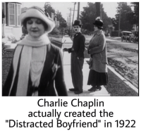 "Charlie, Dank, and Memes: Charlie Chaplin  actually created the  ""Distracted Boyfriend"" in 1922 danktoday:  Did you know that? by Luca_Lastname MORE MEMES"