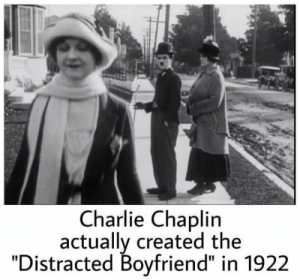 "Did you known that? via /r/funny https://ift.tt/2PZoVSz: Charlie Chaplin  actually created the  ""Distracted Boyfriend"" in 1922 Did you known that? via /r/funny https://ift.tt/2PZoVSz"