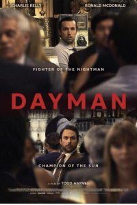 Charlie, Memes, and Film: CHARLIE KELLY  RONALD McDONALD  FIGHTER OF THE NIGHTMAN  DAYMAN  CHAMPION OF THE SUN  A FILM BY TODD HAYNES