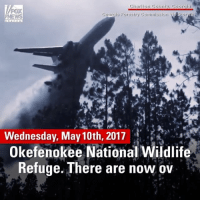 """Fire, Memes, and News: Charlton Count  Georgi  FOX  Georgia Forestry Commission  NEWS  Wednesday, May 10th, 2017  Okefenokee National Wildlife  Refuge. There are now ov WATCH: The """"Very Large Air Tanker"""" arrived in Georgia on Wednesday to help fight the West Mims Wildfire. The fire continued to grow and stood at 143,893 acres and remained 12 percent contained Wednesday morning."""