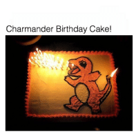 Anime, Birthday, and Charmander: Charmander Birthday Cake! If my Birthday Cake isn't as lit as this one, then don't bother buying me a cake 😜 - Sent in by FunnyPokemonAmbassador @Porygon___2 ! Thanks! ___________ pokemon nintendo anime 90s geek deviantart digimon charmander comics pikachu meme playstation dankmemes pokemoncards followme gamer charizard pokemontcg dank pokemongo oras birthday likeme lol birthdaycake nintendoswitch switch