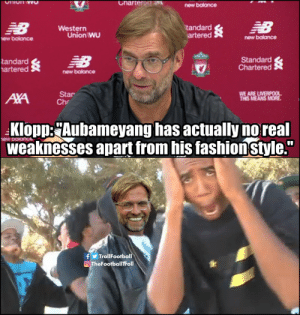 "Liverpool 1-0 Arsenal and the match hasn't even started yet https://t.co/sblyfBF3Z5: Charter dN  Ohion wO  new balance  NB  EB  tandard  artered  Western  Union WU  new balance  ew balance  Standard  Chartered  NB  tandard  artered  new balance  WE ARE LIVERPOOL  THIS MEANS MORE  Star  Ch  AXA  Klopp:Aubameyang has actually no real  weaknesses apart from his fashionstyle.""  fTrollFootball  OTheFootballTroll Liverpool 1-0 Arsenal and the match hasn't even started yet https://t.co/sblyfBF3Z5"
