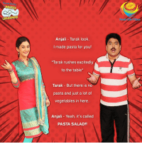 This #InternationalJokeDay spread #laughter & #happiness with your friends and family!  Haste raho aur dekhte raho #TMKOC raat 8:30 baje!: CHASHMAH  Anjali Tarak look,  I made pasta for you!  Tarak rushes excitedly  to the table*  Tarak But there is no  pasta and just a lot of  vegetables in here..  Anjali Yeah, it's called  PASTA SALAD!! This #InternationalJokeDay spread #laughter & #happiness with your friends and family!  Haste raho aur dekhte raho #TMKOC raat 8:30 baje!