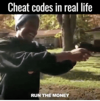 Cheat codes in real life  RUN THE MONEY Long ass cheat code 😂💀 Backup: @bitchpride