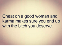 When you can water your own lawn. The grass ain't always greener. 🐍🐍: Cheat on a good woman and  karma makes sure you end up  with the bitch you deserve When you can water your own lawn. The grass ain't always greener. 🐍🐍
