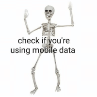 Memes, Mobile, and 🤖: check if you're  using mobile data https://t.co/n5sfwUbQda