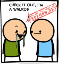 Have you read today's comic yet? It's late! You're late! Get it together! Read it here: https://goo.gl/sUjvJT: CHECK IT OUT, I'M  EXPLOSM.NET  A WALRUS Have you read today's comic yet? It's late! You're late! Get it together! Read it here: https://goo.gl/sUjvJT