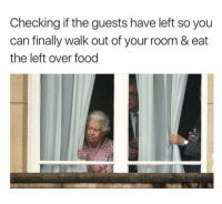 """Food, Memes, and Soon...: Checking if the guests have left so you  can finally walk out of your room & eat  the left over food <p>Hopefully they leave soon via /r/memes <a href=""""https://ift.tt/2kal6MN"""">https://ift.tt/2kal6MN</a></p>"""