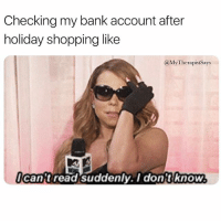 I feel personally attacked by my account balance: Checking my bank account after  holiday shopping like  @MyTherapistSays  ican't read suddenly. I dont knoww I feel personally attacked by my account balance