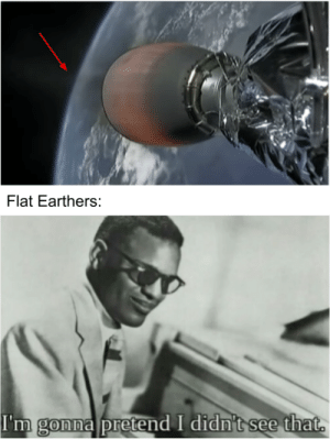 Checkmate Flat-Earthers by the-SG MORE MEMES: Checkmate Flat-Earthers by the-SG MORE MEMES