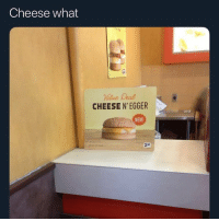 Fake, Funny, and Shit: Cheese what  alue Deal  CHEESE N'EGGER  NEW  2 50 This shit look like a fake biscuit