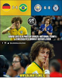 Feel sorry for him 😥 ⠀⠀⠀⠀⠀⠀⠀⠀⠀⠀⠀ (📸 @azrorganization): CHES  1-1  18  94  BALL  CITY  ORGANIZATION  DAVID LUIZISA PART OF BRAZIL NATIONAL TEAM's  &CHELSEA FCS WORST DEFEATS EVER  f  @AZRORGANIZATION  WHYIALWAYS MEA Feel sorry for him 😥 ⠀⠀⠀⠀⠀⠀⠀⠀⠀⠀⠀ (📸 @azrorganization)