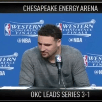 Klay Thompson, Nba, and Sports: CHESAPEAKE ENERGYARENA  WESTERN  WESTERN  CONFERENCE  CONFERENCF  FIN ALS  FIN ALS  ONBA  (a NBA  WES  TERN  CONFI  RENCE  FIN  (a N  OKC LEADS SERIES 3-1 Klay Thompson thought the Warriors had 40 assists 😂 (via @houseofhighlights)