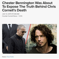 """Thoughts? As the world mourns the death of LinkinPark's singer ChesterBennington, the circumstances surrounding his death are shrouded in suspicion. His death was ruled as a suicide by police after he was found hanging at his home in PalosVerdes near LA on Thursday morning, despite the lack of a toxicology report or an official LosAngeles County coroner's verdict. Mr. Bennington's death strikes more than a passing resemblance to the death of his close friend ChrisCornell who shocked the world when he tragically passed on May 17th of this year. Both men were found hanging on the back of the door and both deaths were prematurely ruled as a suicide by police. Bennington was also found dead on, what would have been, Chris Cornell's 53rd birthday. Families and friends of both men say they were shocked by the news and that they were """"in a good place"""", yet the mainstreammedia paints a very different picture of how they were battling with addiction and depression and were """"suicidal"""". The two singers had something much more troubling in common: Pedophilia. Bennington had also previously spoken out about being sexually abused as a seven-year-old, saying he had been molested by an older male friend. """"If I think back to when I was really young, to when I was being molested, to when all these horrible things were going on around me, I shudder,"""" he said in one interview. He attributed his abuse to his alcohol and drug addiction he struggled with in later life, but after marrying his second wife in 2007 he said he his life turned around for the better and he never looked back. In a 2011 interview, he said he was sober. """"I don't drink. I choose to be sober now. I have drunk over the last six years, but I just don't want to be that person anymore. """"According to TMD, Bennington's close friend and his wife had set up the Chris and Vicky Cornell Foundation for neglected children and also worked with a number of charities that worked with children rescued from childtrafficking networks."""