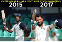 Cheteshwar Pujara has played 2 tests at Colombo SSC and scored centuries in both matches: CHETESHWAR PUJARA CENTURIES AT COLOMBO(SSC)  24  SPORTZWIKI Cheteshwar Pujara has played 2 tests at Colombo SSC and scored centuries in both matches