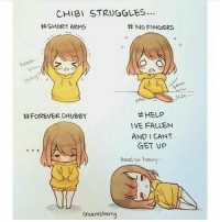 Head, Life, and Help: CHIBI STRUGGLES..  SHORT ARMS  No FINGERS  50  slide  H HELP  HFOREVER CHUBBY  IVE FALLEN  AND CANT  GET UP  head so heavy  creams herny Chibis have a hard life [Mell-@Animemikku] - Creds: @creamsherryart