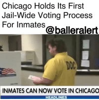 Chicago, Crime, and Jail: Chicago Holds lts First  Jail-Wide Voting Process  For Inmates@balleralert  DOC  INMATES CAN NOW VOTE IN CHICAGO  HEADLINES Chicago Holds Its First Jail-Wide Voting Process For Inmates - Blogged by: @RaquelHarrisTV ⠀⠀⠀⠀⠀⠀⠀⠀⠀ ⠀⠀⠀⠀⠀⠀⠀⠀⠀ Chicago has created the first-ever jail-wide, in-person voting process for inmates, and their votes are secured for official ballots. ⠀⠀⠀⠀⠀⠀⠀⠀⠀ ⠀⠀⠀⠀⠀⠀⠀⠀⠀ On March 10, Cook County Jail volunteers from the organization Chicago Votes assisted with setting up ballots for Illinois' early voting for the Gubernatorial primary election, which will take place March 20. ⠀⠀⠀⠀⠀⠀⠀⠀⠀ ⠀⠀⠀⠀⠀⠀⠀⠀⠀ But, the process isn't open to every inmate. It only allows those who are in police custody awaiting trial, on parole or probation with a completed sentence to vote, according to Illinois State law. There are 94 percent of inmates at Cook County jail who are able to vote, excluding those who are convicted of a crime and felons. ⠀⠀⠀⠀⠀⠀⠀⠀⠀ ⠀⠀⠀⠀⠀⠀⠀⠀⠀ The temporary ballots were proposed by state representative Juliana Stratton this past February. In addition to this new process, Stratton would also like for prisoners to be notified once their right to vote is restored upon their release from jail. ⠀⠀⠀⠀⠀⠀⠀⠀⠀ ⠀⠀⠀⠀⠀⠀⠀⠀⠀ As of now, Cook County and Lake County are the only two Illinois jails participating in this process, according to the Chicago Tribune.
