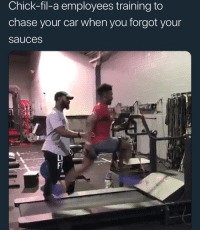 Chick-Fil-A, Memes, and Chase: Chick-fil-a employees training to  chase your car when you forgot your  sauces  Li This is real via /r/memes https://ift.tt/2BeUg1s