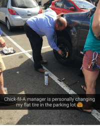Chick-Fil-A, Goals, and Memes: Chick-fil-A manager is personally changing  my flat tire in the parking lot Customer service goals. | Follow @aranjevi for more!