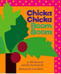 Who else remembers this?: Chicka  Chicka  Boom  Boom  by Bill Martin Jr  and John Archambault  illustrated by Lois Ehlert Who else remembers this?